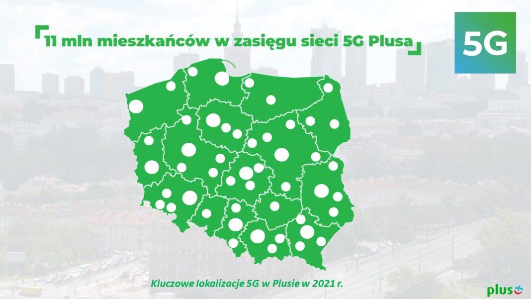 Plus buduje sieć 5G w całej Polsce. W zasięgu ponad 11 mln mieszkańców Polski w 2021 roku